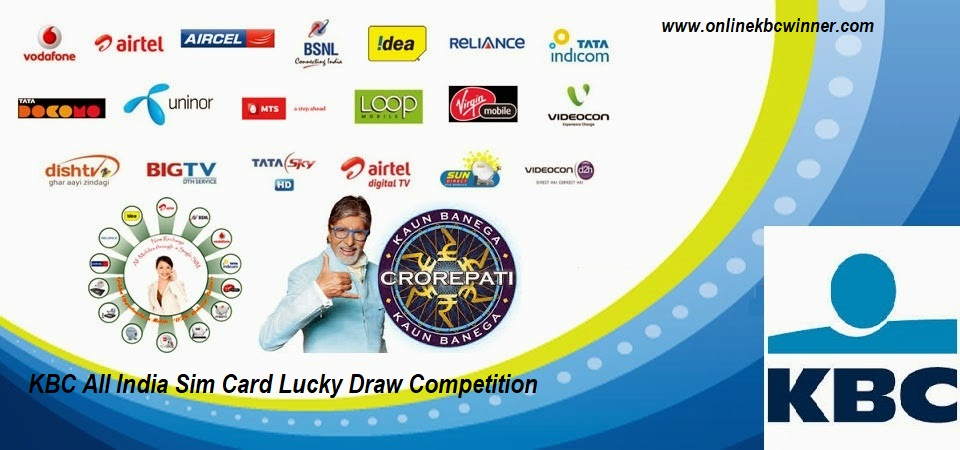 """KBC All India Sim Card Lucky Draw Competition 2019"